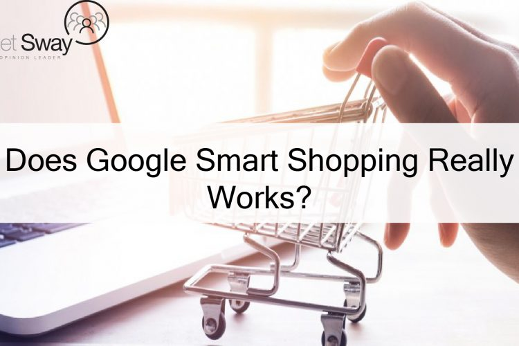 Does Google Smart Shopping Really Works? Client's Case Studies
